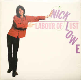 Nick Lowe ‎– Labour Of Lust
