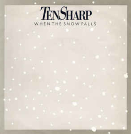 Ten Sharp ‎– When The Snow Falls