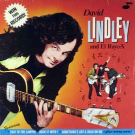 David Lindley And El Rayo-X – Win This Record!