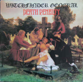 Witchfinder General ‎– Death Penalty