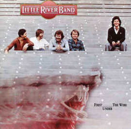 Little River Band ‎– First Under The Wire (CD)