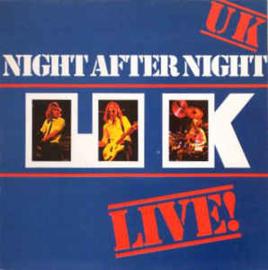 U.K.  – Night After Night