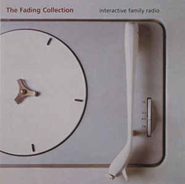 Fading Collection ‎– Interactive Family Radio (CD)
