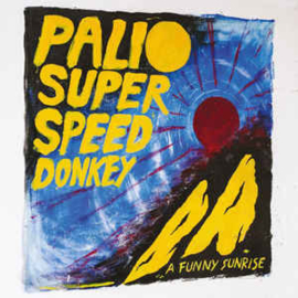 Palio Superspeed Donkey ‎– A Funny Sunrise (CD)