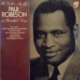 Paul Robeson ‎– The Golden Age Of Paul Robeson