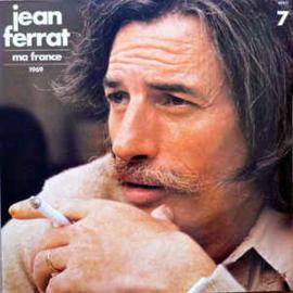 Jean Ferrat – 7 - Ma France - 1969