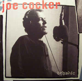 Joe Cocker ‎– Organic (CD)