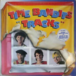 Time Bandits ‎– Tracks