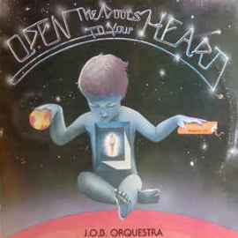 J.O.B. Orquestra ‎– Open The Doors To Your Heart