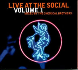 Chemical Brothers ‎– Live At The Social Volume 1 (CD)