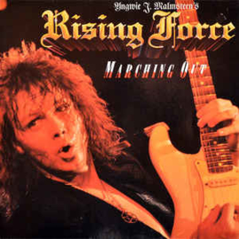 Yngwie J. Malmsteen's Rising Force ‎– Marching Out