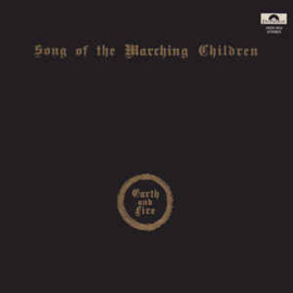 Earth And Fire ‎– Song Of The Marching Children