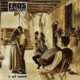 Eros Ramazzotti – In Certi Momenti (CD)