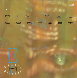 Minimal Compact – Deadly Weapons