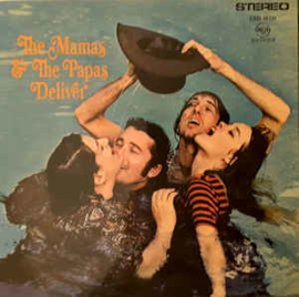 Mamas & The Papas ‎– Deliver