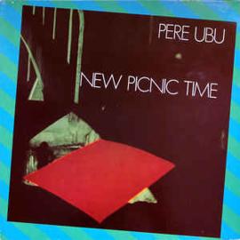 Pere Ubu – New Picnic Time