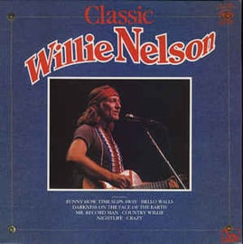 Willie Nelson ‎– Classic Willie Nelson