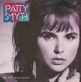 Patty Smyth ‎– Never Enough