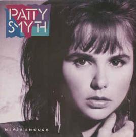 Patty Smyth – Never Enough