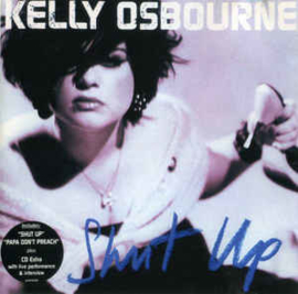 Kelly Osbourne ‎– Shut Up (CD)