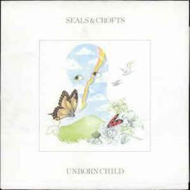 Seals & Crofts – Unborn Child