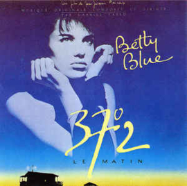 Gabriel Yared ‎– Betty Blue 37°2 Le Matin (CD)