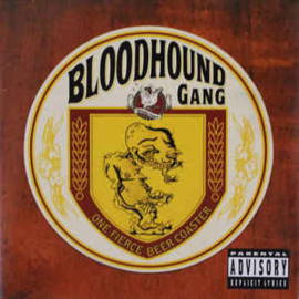Bloodhound Gang ‎– One Fierce Beer Coaster (CD)