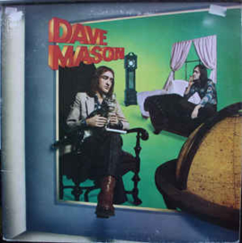 Dave Mason – It's Like You Never Left