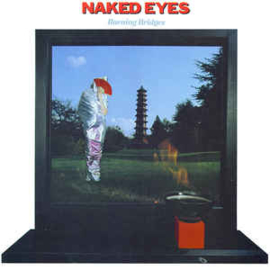 Naked Eyes ‎– Burning Bridges