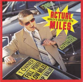 Don Henley – Actual Miles (Henley's Greatest Hits) (CD)