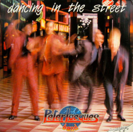 Peter Jacques Band – Dancing In The Street