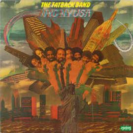 Fatback Band – NYCNYUSA (Nĭk-Nē-Yōō-Sä)
