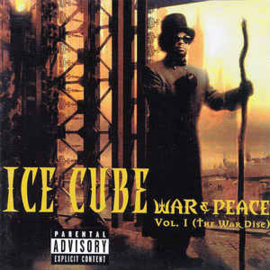 Ice Cube ‎– War & Peace Vol. 1 (The War Disc) (CD)