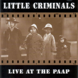 Little Criminals – Live At The Paap (CD)