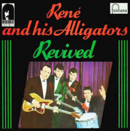 René And His Alligators ‎– Revived