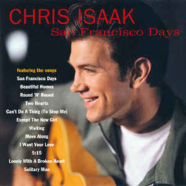 Chris Isaak ‎– San Francisco Days (CD)