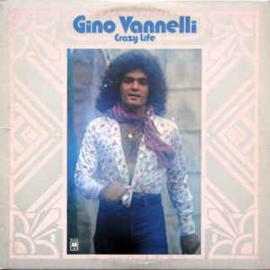 Gino Vannelli – Crazy Life