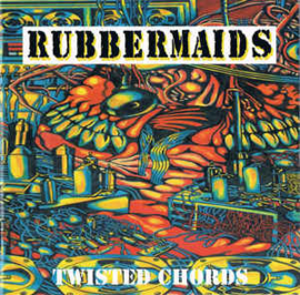 Rubbermaids ‎– Twisted Chords (CD)