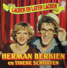Herman Berkien En Tineke Schouten – Lachen En Laten Lachen