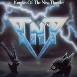 TNT ‎– Knights Of The New Thunder
