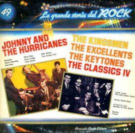 Various - Johnny And The Hurricanes / The Kingsmen / The Excellents / The Keytones* / The Classics IV ‎– Johnny And The Hurricanes / The Kingsmen / The Excellents / The Keytones / The Classics IV