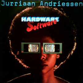 Jurriaan Andriessen ‎– Hardware Software