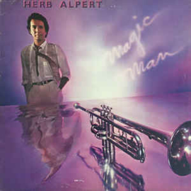 Herb Alpert ‎– Magic Man