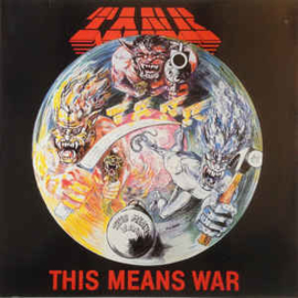 Tank  ‎– This Means War