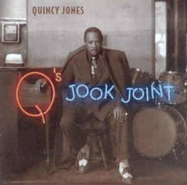 Quincy Jones – Q's Jook Joint (CD)