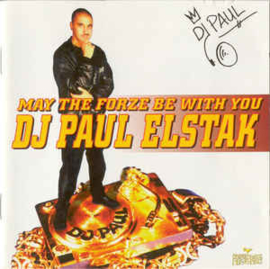 DJ Paul Elstak ‎– May The Forze Be With You (CD)
