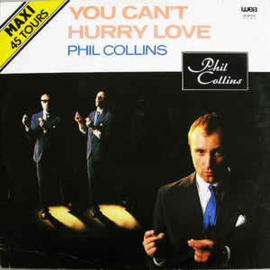Phil Collins ‎– You Can't Hurry Love
