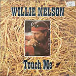 Willie Nelson ‎– Touch Me