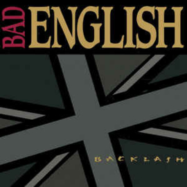 Bad English ‎– Backlash (CD)