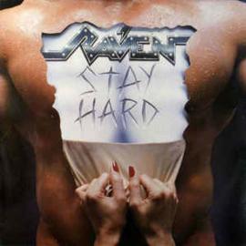 Raven – Stay Hard